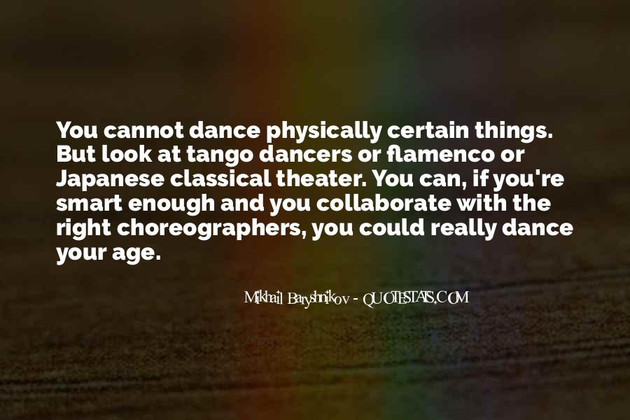 Quotes For Classical Dancer #1279346