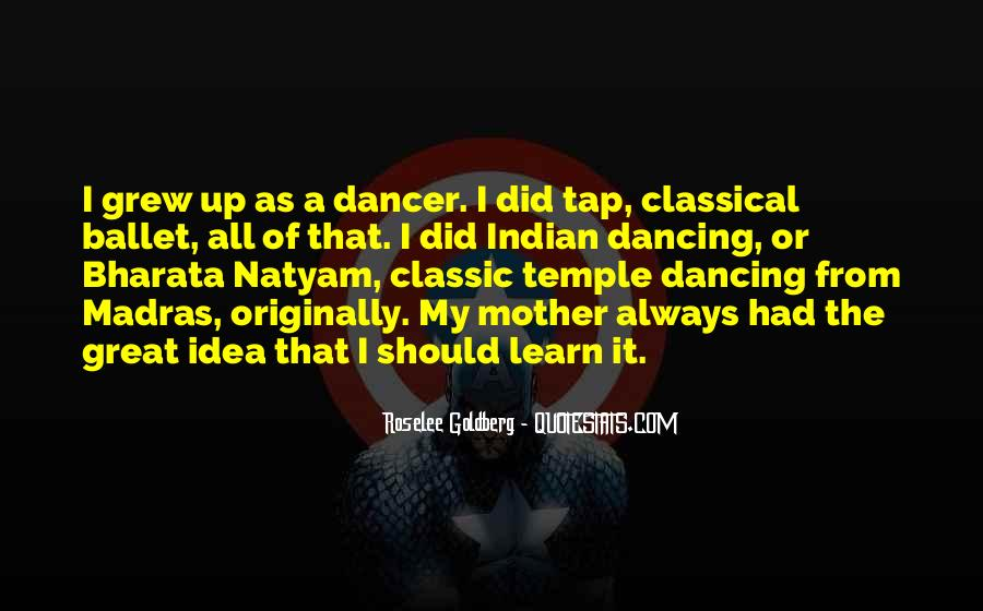 Quotes For Classical Dancer #562415