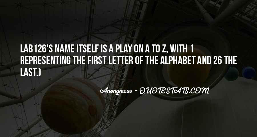 Quotes For Each Letter Of The Alphabet #445703