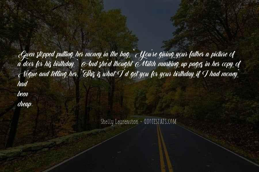 Quotes For Father On His Birthday #928507
