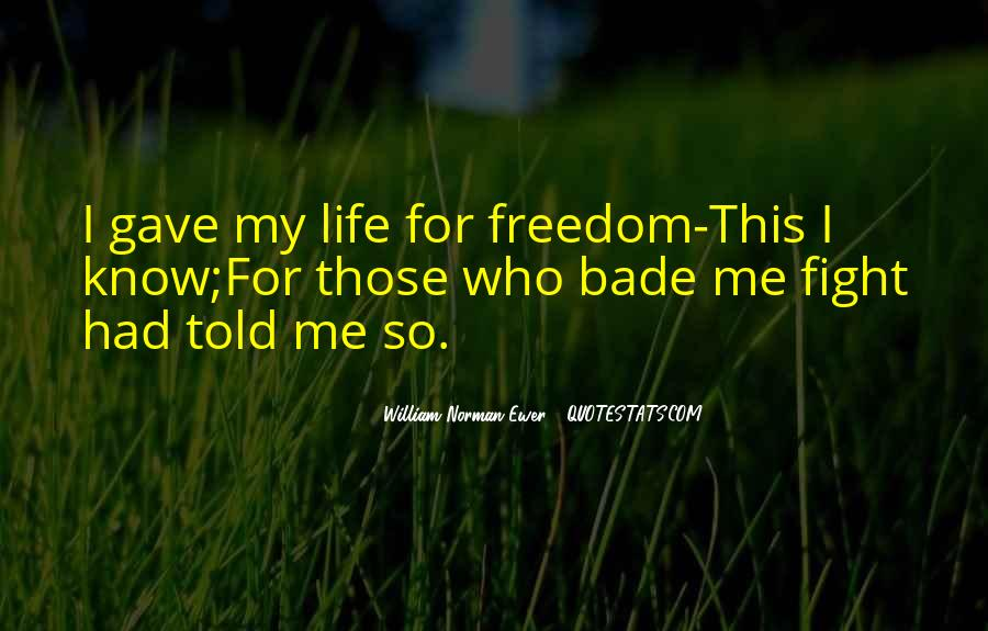 Quotes For Freedom Life #101850