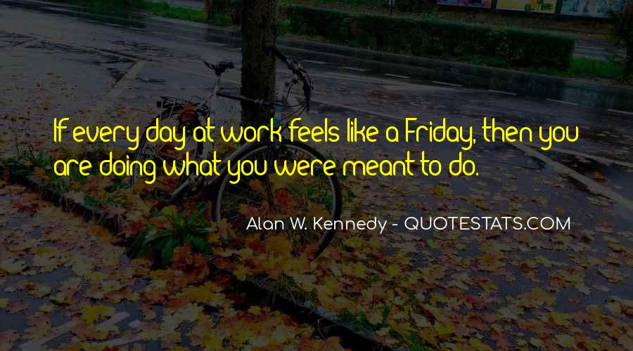 Quotes For Friday Work Day #1147324