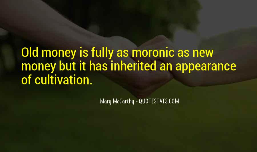 Quotes About Old Money Vs New Money #1072761