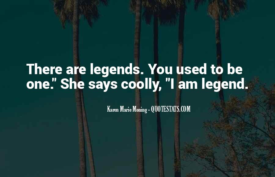 Quotes For I Am Legend #1410595