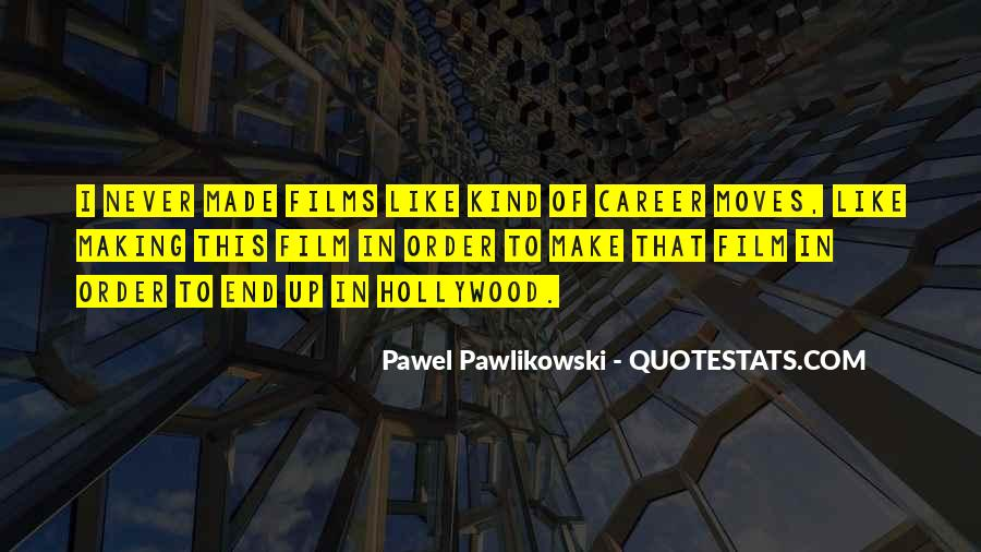 Quotes For Moving On In Career #259055