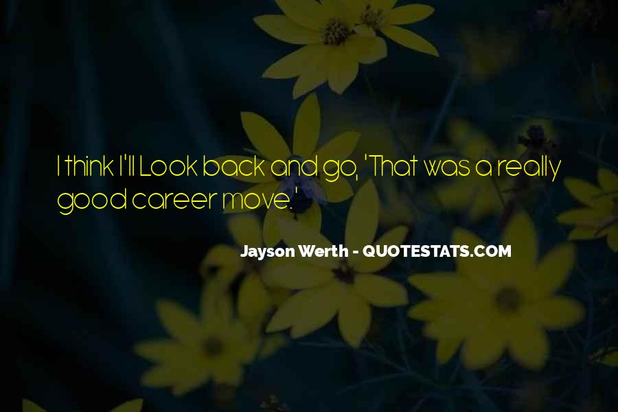 Quotes For Moving On In Career #445675