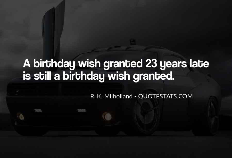 Quotes For My 23 Birthday #327527
