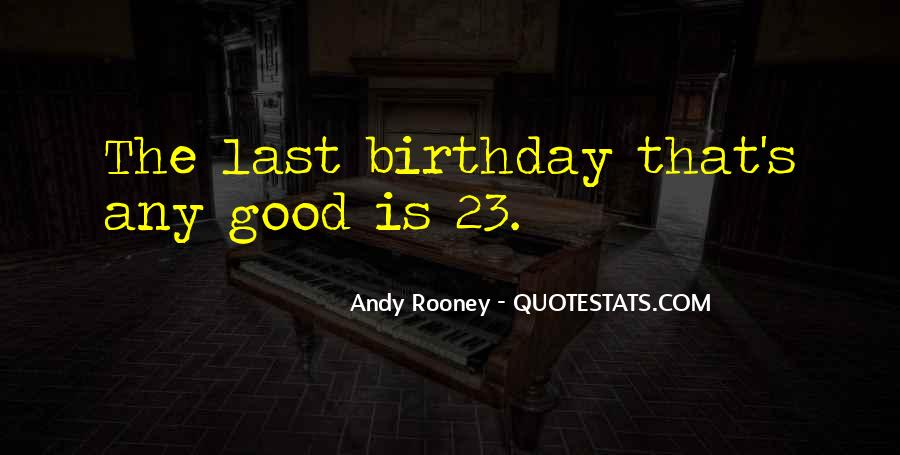 Quotes For My 23 Birthday #55702