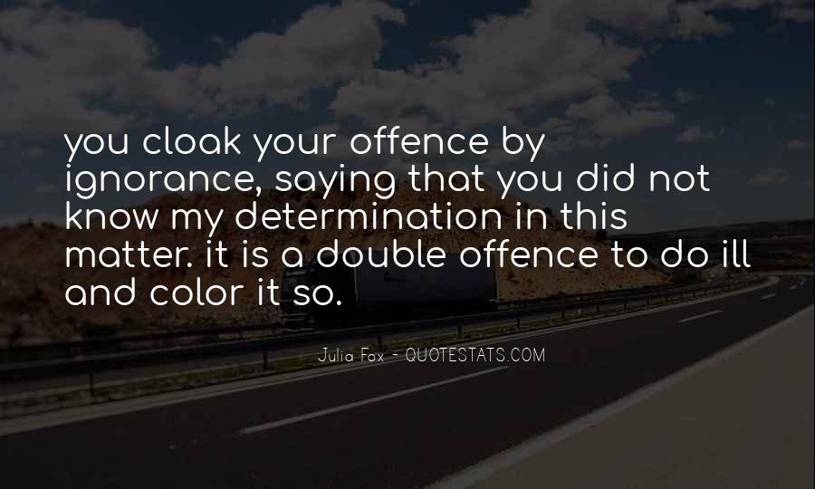 Quotes About Offence #16281