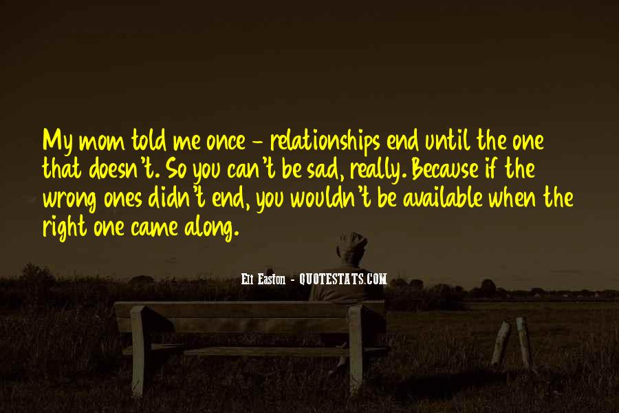 Quotes About Off And On Relationships #277