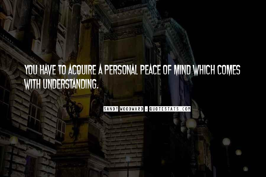 Quotes For Peace And Understanding #366197