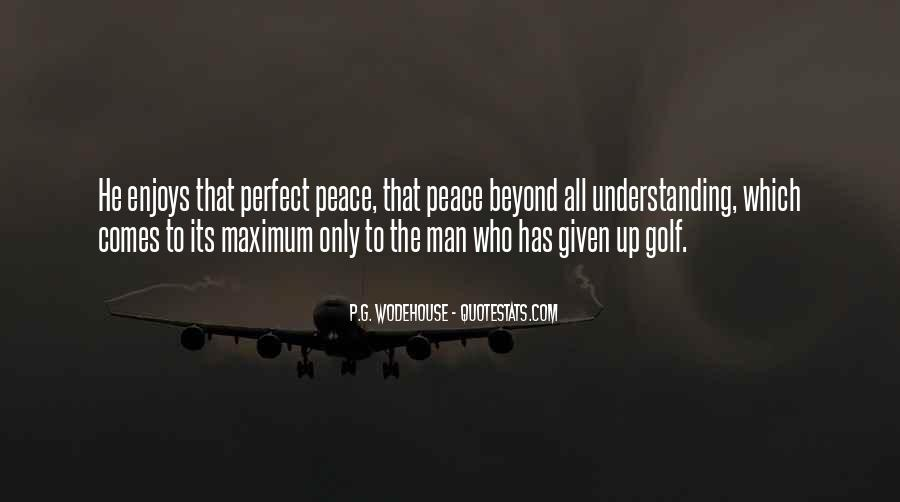 Quotes For Peace And Understanding #894075