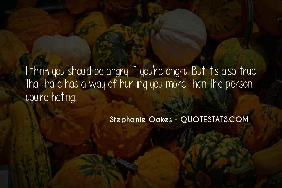 Quotes For Person U Hate #156578