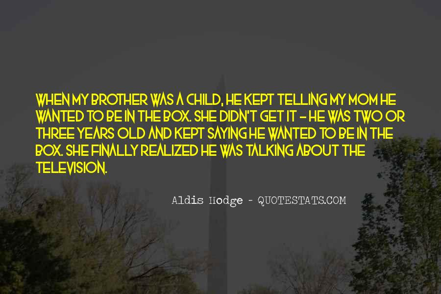Quotes For Saying Sorry To Brother #365359