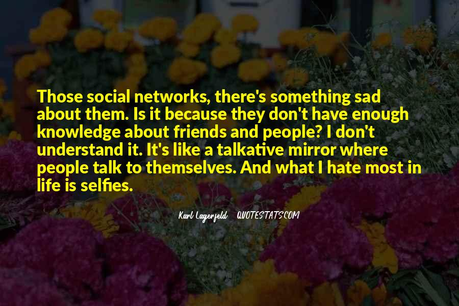 Quotes For Selfies About Life #9450