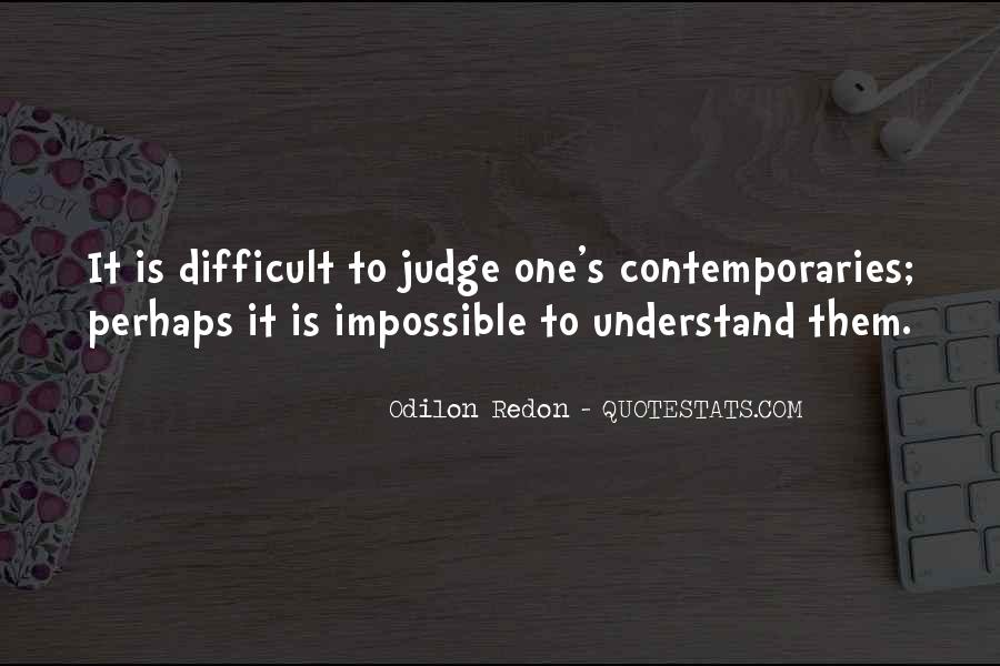 Quotes About Odilon #1561174