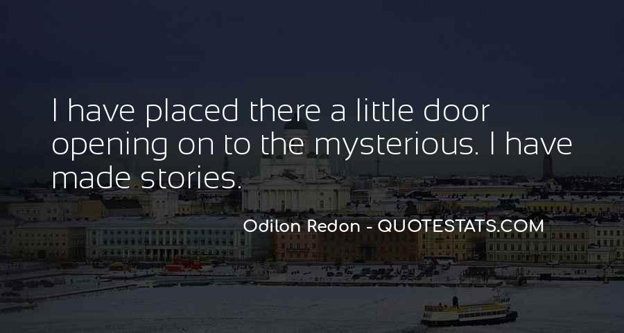 Quotes About Odilon #286748