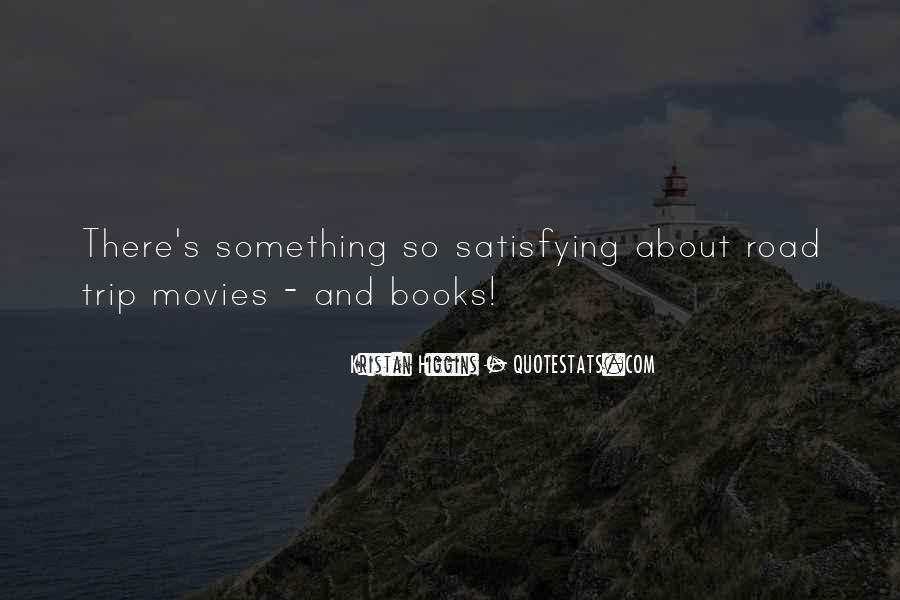 Quotes For Someone Going On A Trip #16876