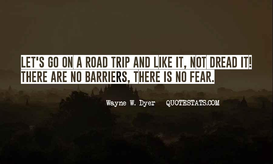 Quotes For Someone Going On A Trip #22526