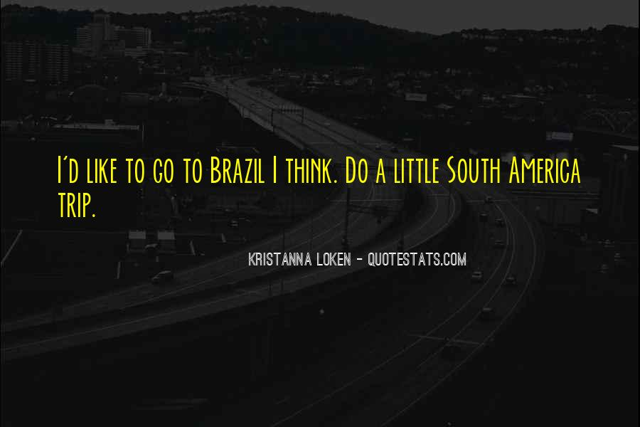 Quotes For Someone Going On A Trip #22933
