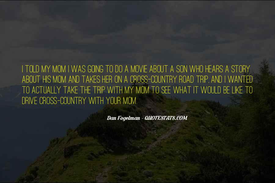 Quotes For Someone Going On A Trip #23695