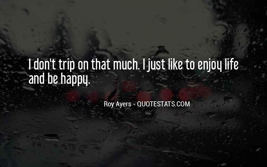 Quotes For Someone Going On A Trip #27630