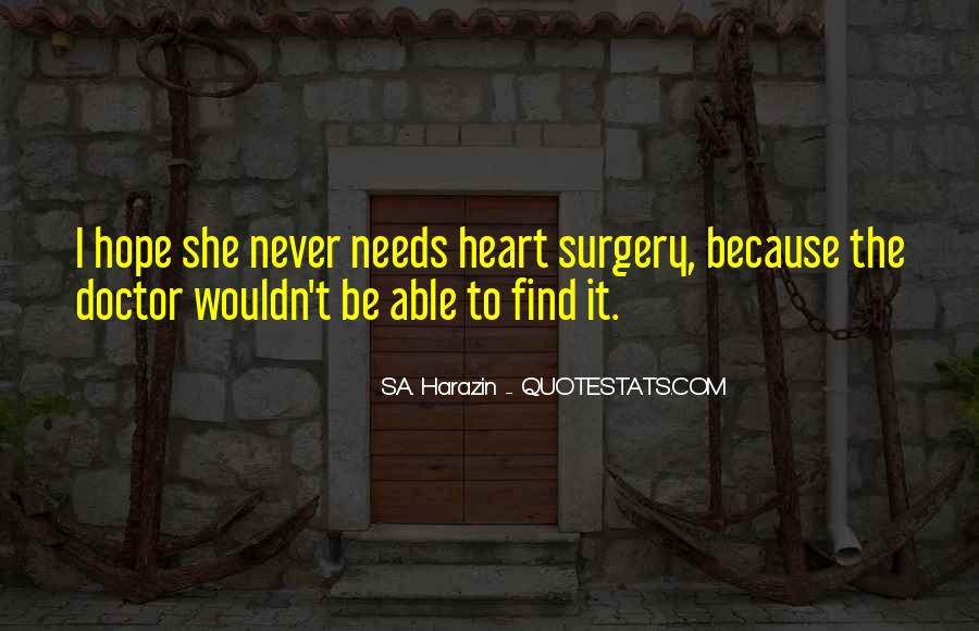Quotes For Someone Having Heart Surgery #810373