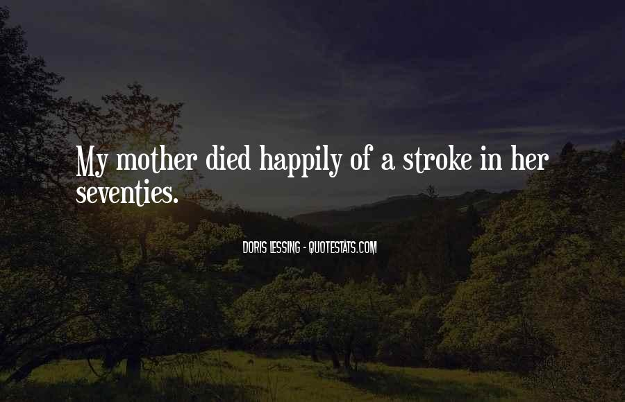 Quotes For Someone Whose Mother Died #11743