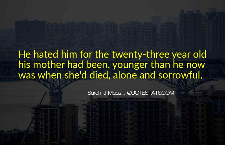 Quotes For Someone Whose Mother Died #147852