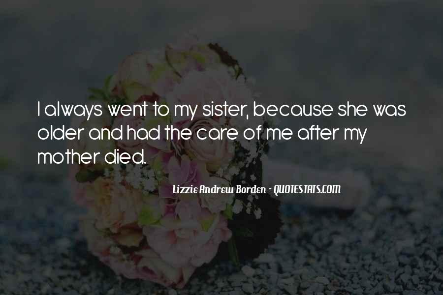 Quotes For Someone Whose Mother Died #157733