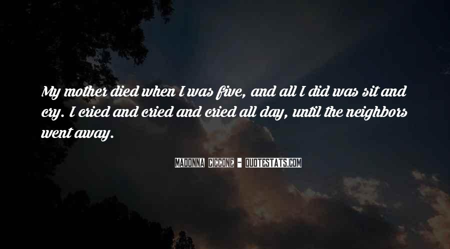 Quotes For Someone Whose Mother Died #194237