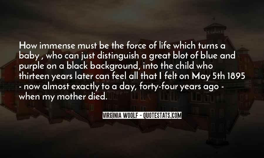 Quotes For Someone Whose Mother Died #208033