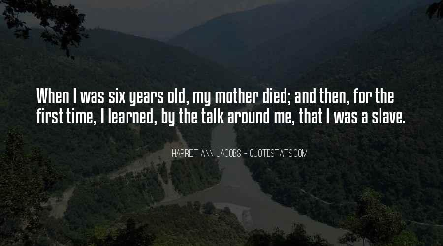 Quotes For Someone Whose Mother Died #250743