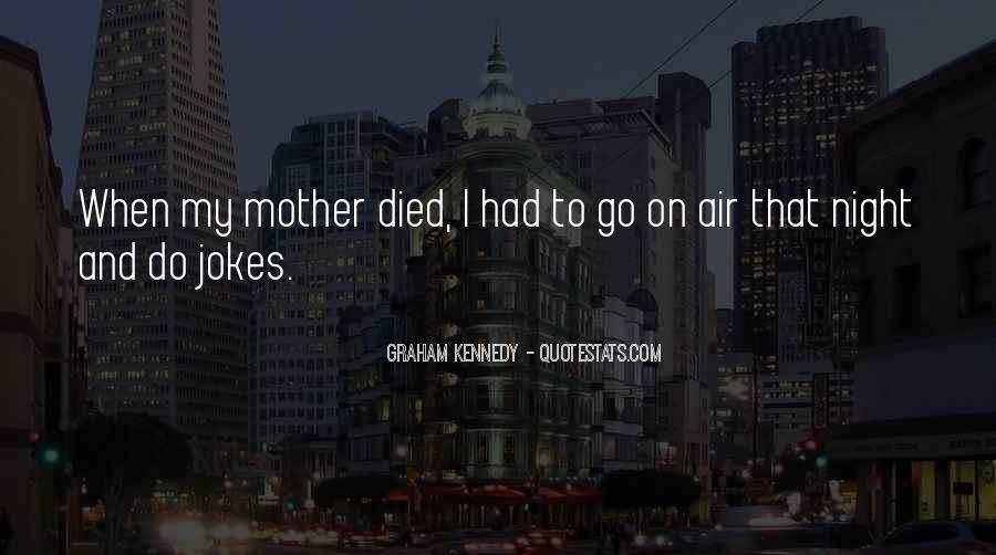 Quotes For Someone Whose Mother Died #253883