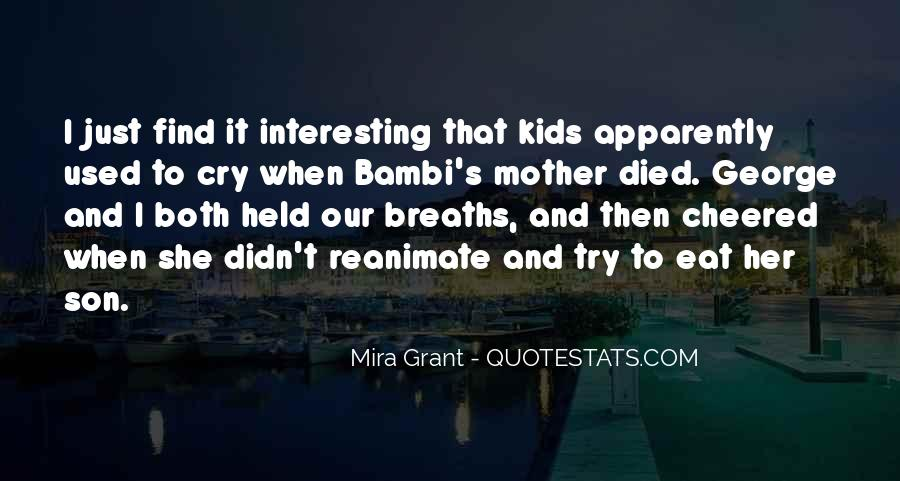 Quotes For Someone Whose Mother Died #297695
