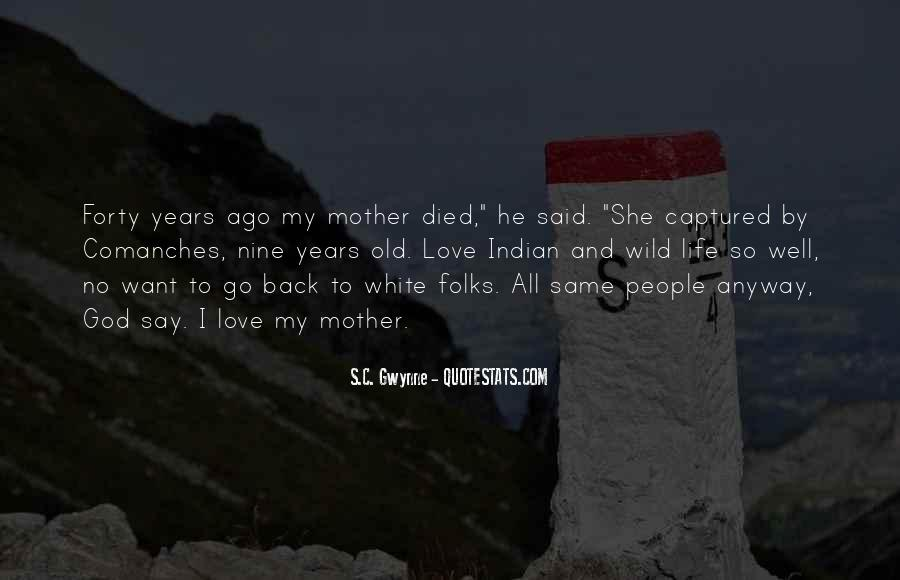 Quotes For Someone Whose Mother Died #318231