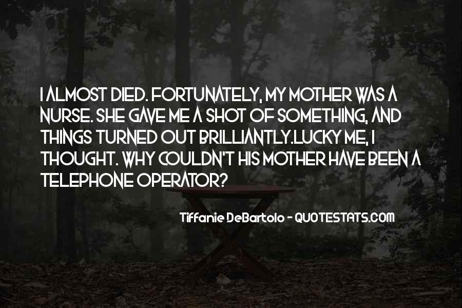 Quotes For Someone Whose Mother Died #350397
