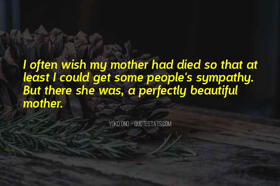 Quotes For Someone Whose Mother Died #372044