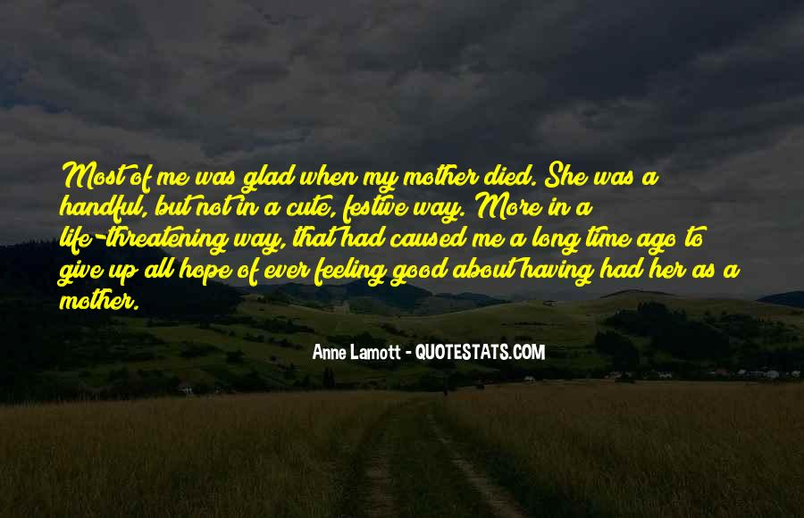 Quotes For Someone Whose Mother Died #394904