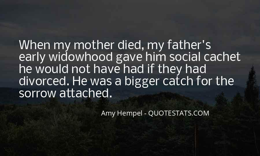 Quotes For Someone Whose Mother Died #402121