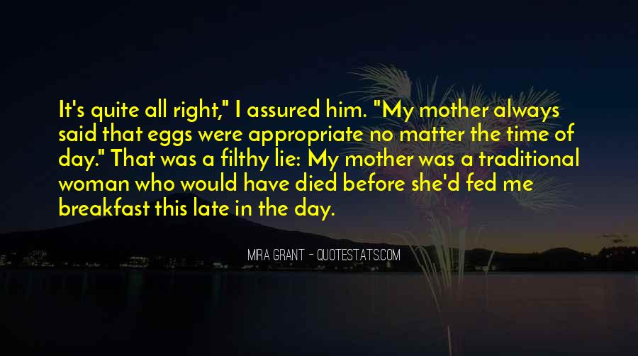 Quotes For Someone Whose Mother Died #406114