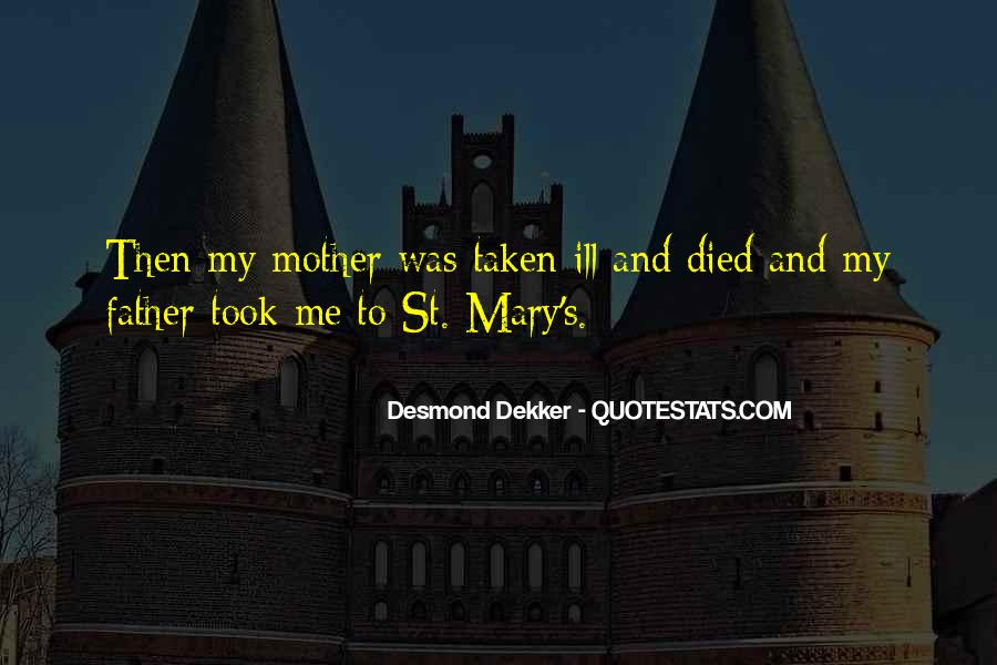 Quotes For Someone Whose Mother Died #407080