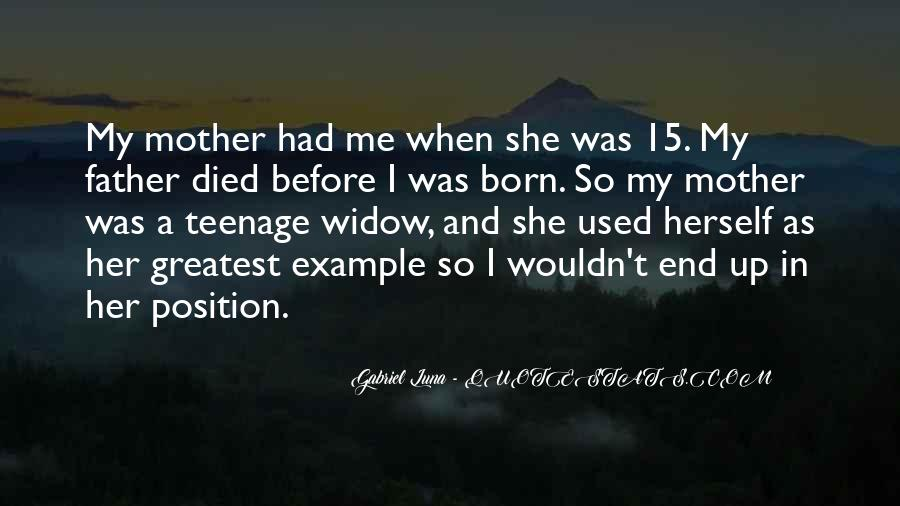 Quotes For Someone Whose Mother Died #518635