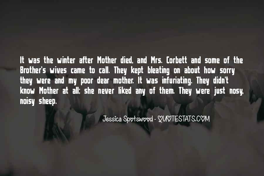Quotes For Someone Whose Mother Died #547635