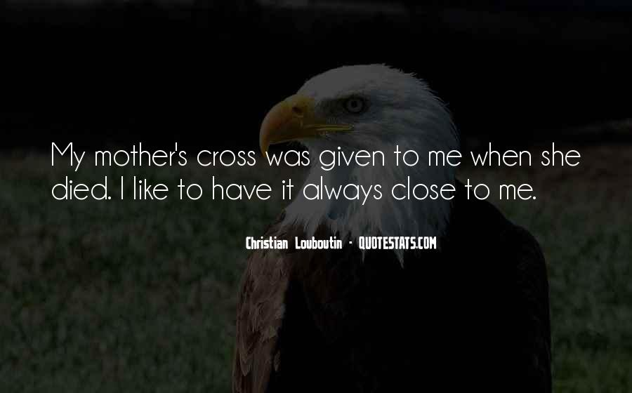 Quotes For Someone Whose Mother Died #576429