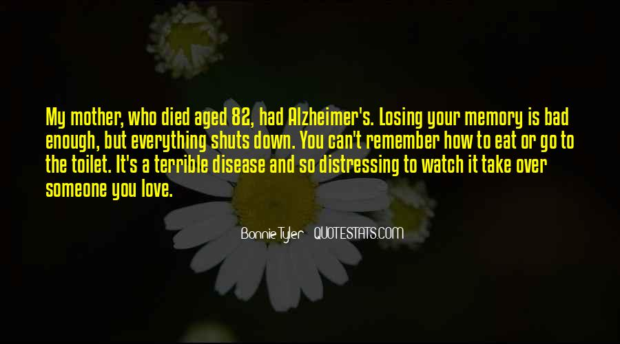 Quotes For Someone Whose Mother Died #706244