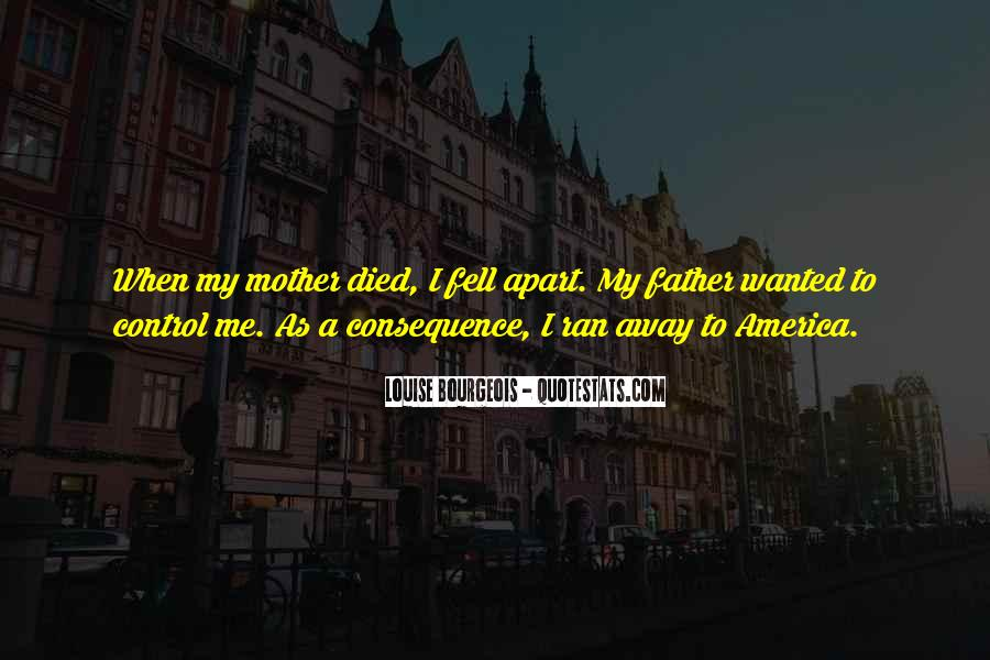 Quotes For Someone Whose Mother Died #724498