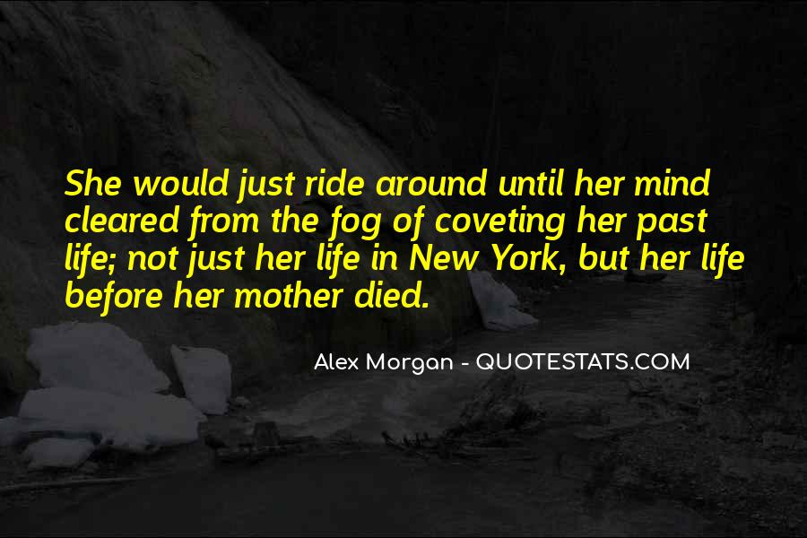 Quotes For Someone Whose Mother Died #835432
