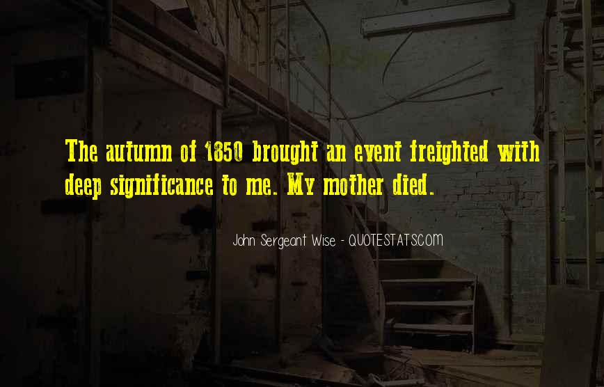 Quotes For Someone Whose Mother Died #93854