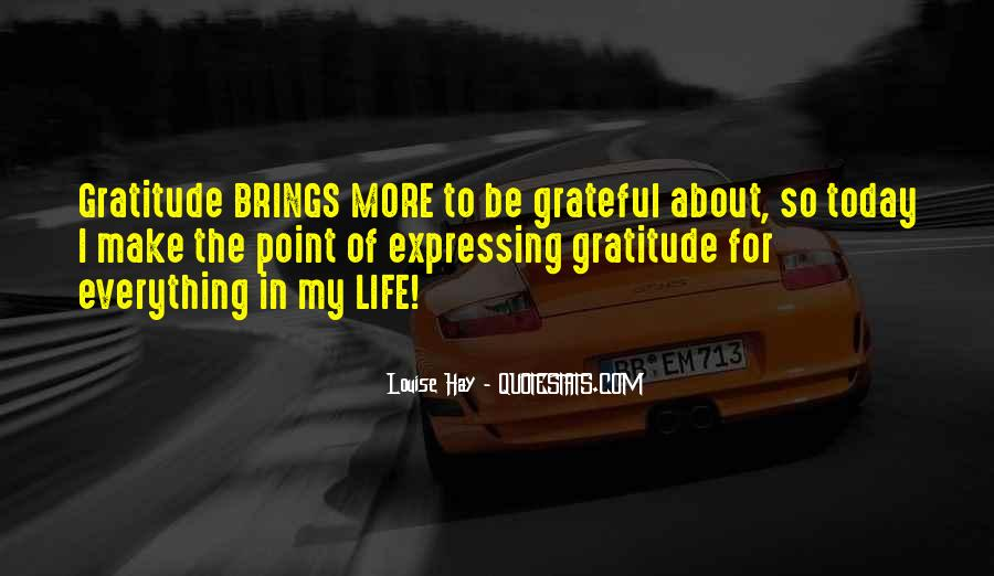 Quotes For Today About Life #1014333